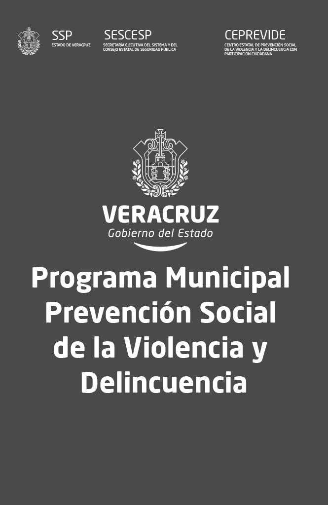 Programa Municipal Prevención Social de la Violencia y Delincuencia
